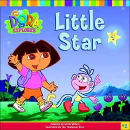 Little Star (Dora the Explorer Series)