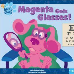 Magenta Gets Glasses!