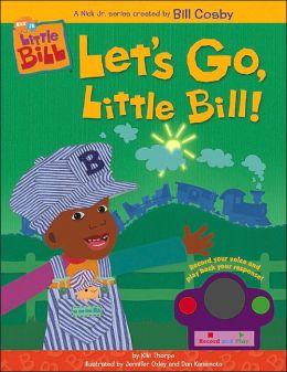 Little Bill Talk Back Book: Let's Go, Little Bill!