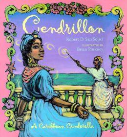 Cendrillon: A Caribbean Cinderella