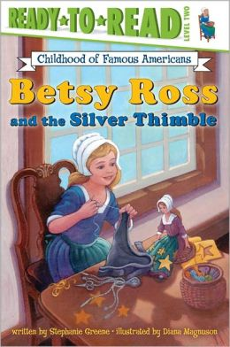 Betsy Ross and the Silver Thimble: Level 2