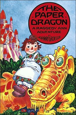 Paper Dragon: A Raggedy Ann Adventure Classic Edition