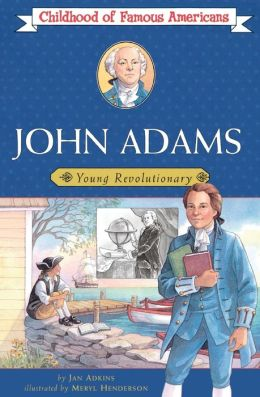 John Adams (Childhood of Famous Americans Series)