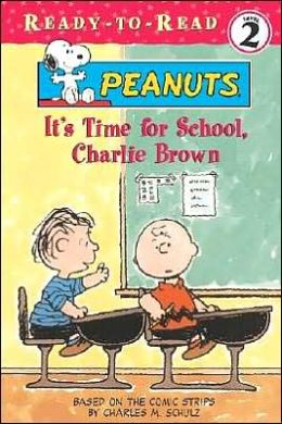 It's Time for School, Charlie Brown (Ready-To-Read: Level 2)