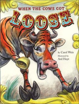 When the Cows Got Loose