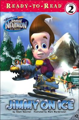 Jimmy on Ice (Jimmy Neutron Boy Genius Series)