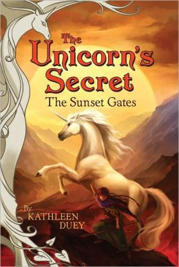 Sunset Gates (Unicorn's Secret Series)
