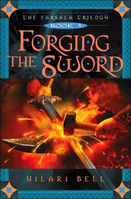 Forging the Sword (Farsala Trilogy Series #3)