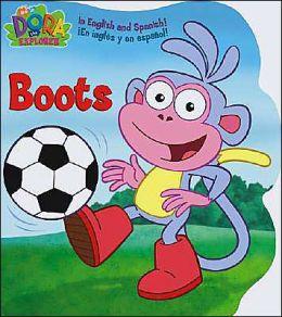 Boots (Dora the Explorer Series)