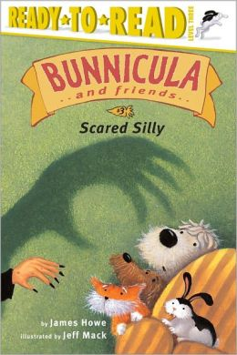 Scared Silly (Bunnicula and Friends Series)