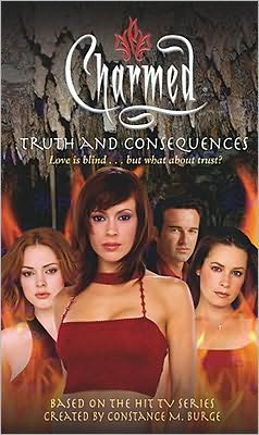 Truth and Consequences (Charmed Series)