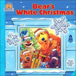 Bear's White Christmas (Bear in the Big Blue House Series)
