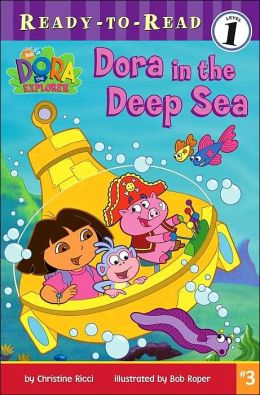 Dora in the Deep Sea (Dora the Explorer Ready-to-Read Series)