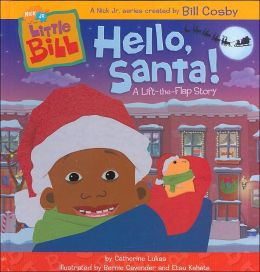 Hello, Santa! (Nick Jr., Little Bill Series)