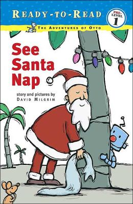 See Santa Nap: The Adventures of Otto(Ready-to-Read Series)