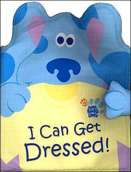 I Can Get Dressed! (Blue's Clues Series)