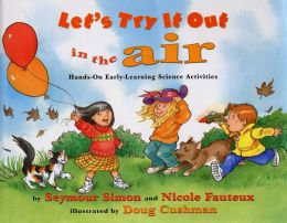 Let's Try it Out in the Air: Hands-On Early-Learning Science Activities