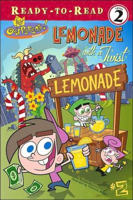 Lemonade with a Twist (Fairly Odd Parents Series)
