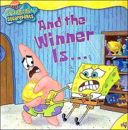 And the Winner Is... (Spongebob Squarepants Series #4)