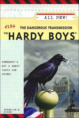 The Dangerous Transmission (Hardy Boys Series #184)