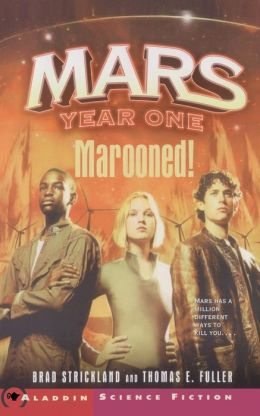 Mars Year One: Marooned!