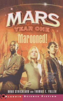 Mars Year One: Marooned!