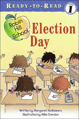 Election Day (Robin Hill School Ready-to-Read Series)