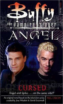 Cursed (Buffy the Vampire Slayer and Angel Crossover Series)