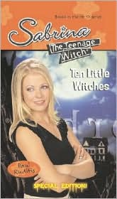 Ten Little Witches (Sabrina The Teenage Witch Series)