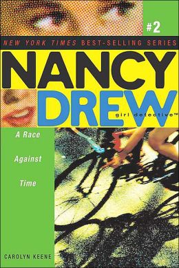 A Race Against Time (Nancy Drew Girl Detective Series #2)
