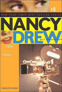 Lights, Camera... (Nancy Drew Girl Detective Series #5)