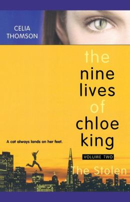 The Stolen (The Nine Lives of Chole King Series #2)
