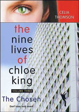 The Chosen (The Nine Lives of Chloe King Series #3)
