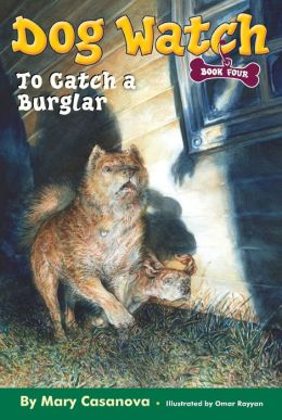 To Catch a Burglar (Dog Watch Series #4)