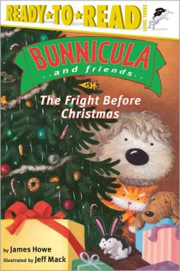 The Fright Before Christmas (Bunnicula and Friends Series)