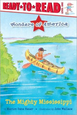 The Mighty Mississippi (Wonders of America Series)