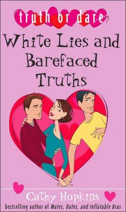 White Lies and Barefaced Truths (Truth or Dare Series)