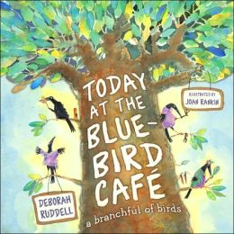 Today at the Bluebird Cafe: A Branchful of Birds