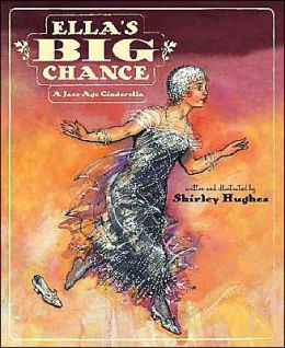 Ella's Big Chance: A Jazz-Age Cinderella
