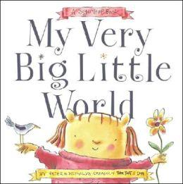 My Very Big Little World: A Sugarloaf Book