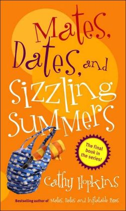 Mates, Dates, and Sizzling Summers (Mates, Dates Series)