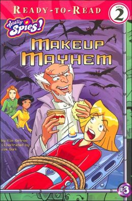 Makeup Mayhem (Totally Spies! Series #3)