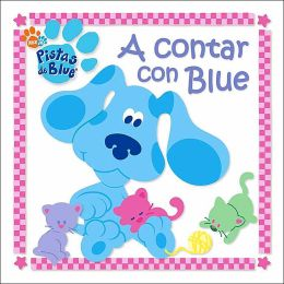 Contar Con Blue (Counting with Blue) (Blue's Clues Series)