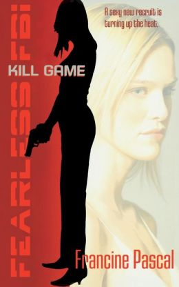 Kill Game (Fearless FBI Series #1)