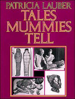 Tales Mummies Tell