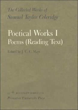 The Collected Works of Samuel Taylor Coleridge, Volume 16: Poetical Works: Part 1. Poems (Reading Text) (Two volume set)