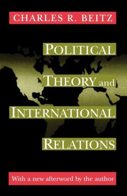 Political Theory and International Relations (Revised Edition)