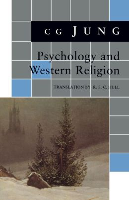 Psychology and Western Religion: (From Vols. 11, 18 Collected Works)