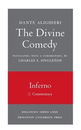 The Divine Comedy, I. Inferno. Part 2: Commentary