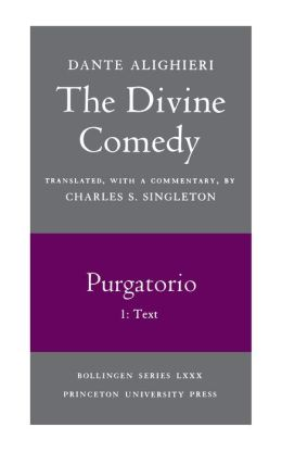The Divine Comedy, II. Purgatorio. Part 1: Text